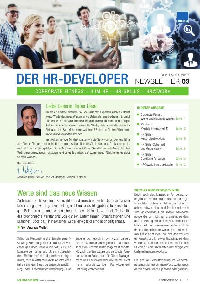 SEPTEMBER 2019DER HR-DEVELOPER NEWSLETTER 03 1 Selbst die Personal- und Unternehmensent- wicklung war massgeblich an smart...