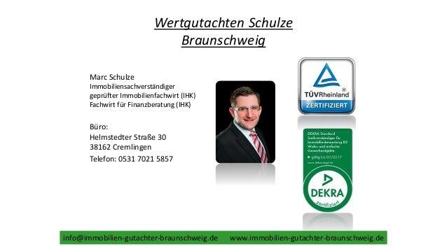 Wertgutachten Schulze Braunschweig Marc Schulze Immobiliensachverständiger geprüfter Immobilienfachwirt (IHK) Fachwirt für...