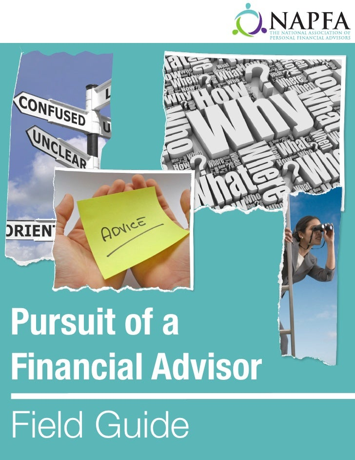 Pursuit of aFinancial AdvisorField Guide