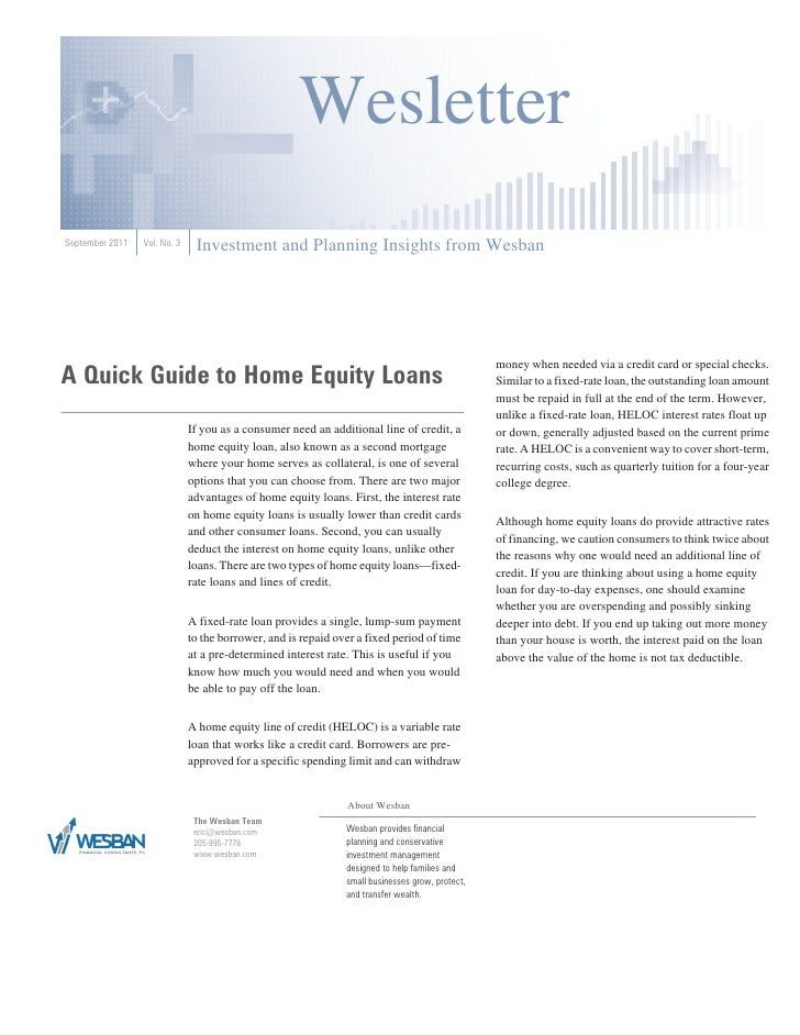 WesletterSeptember 2011   Vol. No. 3    Investment and Planning Insights from WesbanA Quick Guide to Home Equity Loans    ...