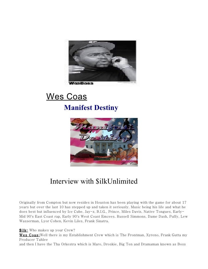 Wes Coas                           Manifest Destiny                      Interview with $ilkUnlimited  Originally from Com...
