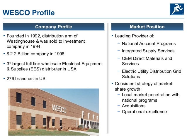 wesco case Access to case studies expires six months after purchase date publication date: november 10, 1997 in 1996, wesco, a national distributor of electrical equipment and supplies, charted out a growth .