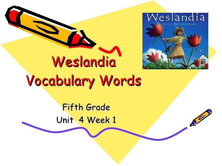 Weslandia Vocabulary Words Fifth Grade Unit  4 Week 1