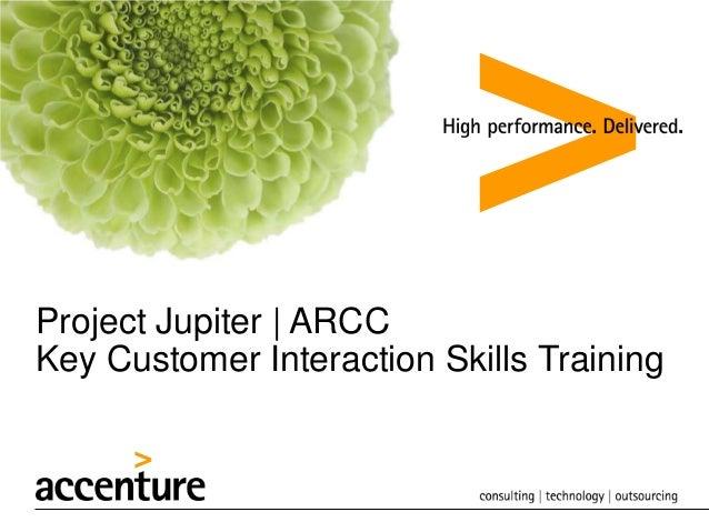 Project Jupiter | ARCC Key Customer Interaction Skills Training