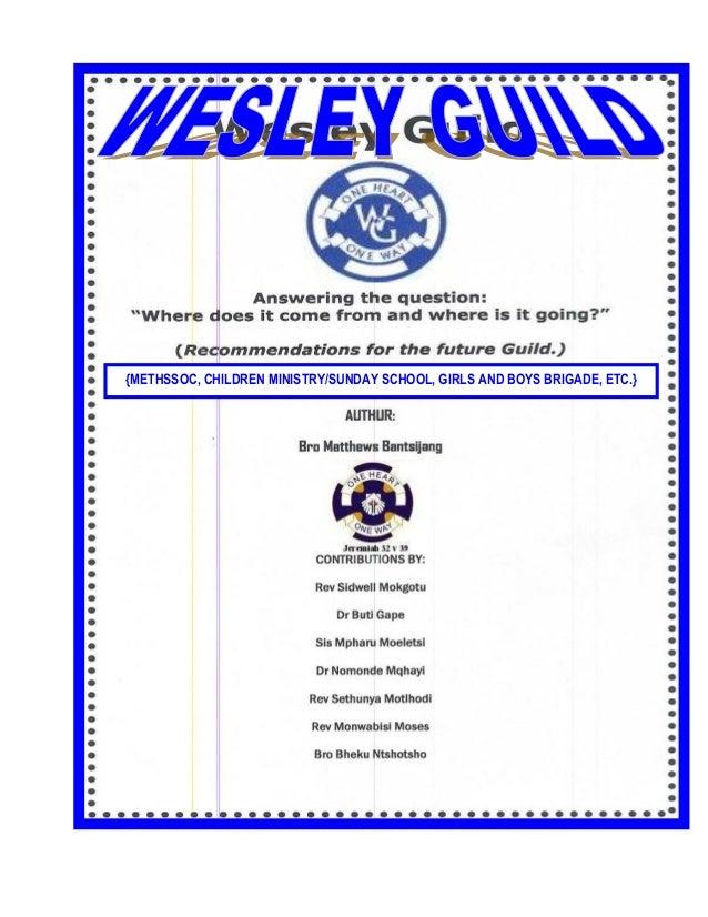 {METHSSOC, CHILDREN MINISTRY/SUNDAY SCHOOL, GIRLS AND BOYS BRIGADE, ETC.}