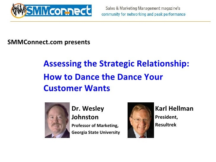 SMMConnect.com presents Assessing the Strategic Relationship: How to Dance the Dance Your Customer Wants Karl Hellman Pres...