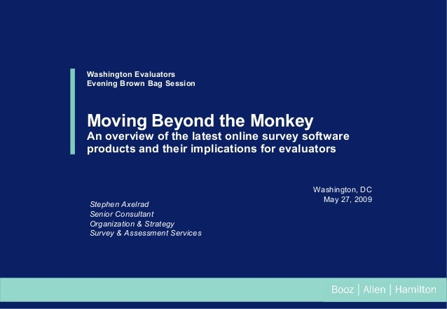 Washington Evaluators Evening Brown Bag Session  Moving Beyond the Monkey  An overview of the latest online survey softwar...