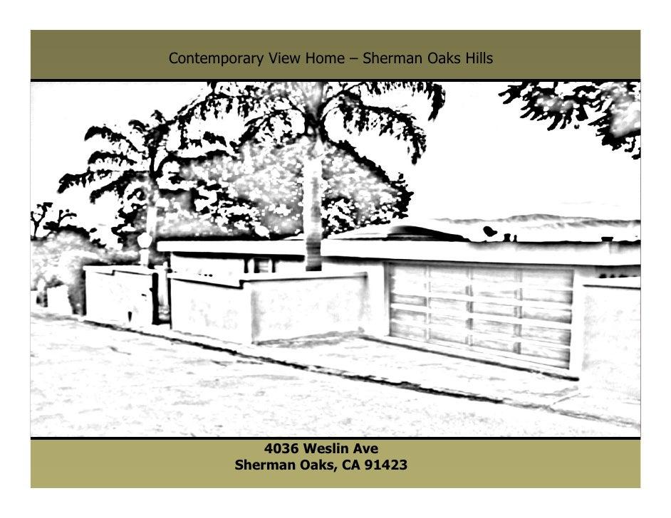 Contemporary View Home – Sherman Oaks Hills                 4036 Weslin Ave         Sherman Oaks, CA 91423