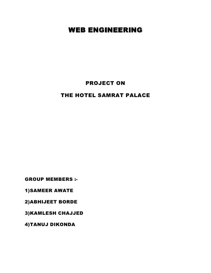 WEB ENGINEERING                    PROJECT ON          THE HOTEL SAMRAT PALACEGROUP MEMBERS :-1)SAMEER AWATE2)ABHIJEET BOR...