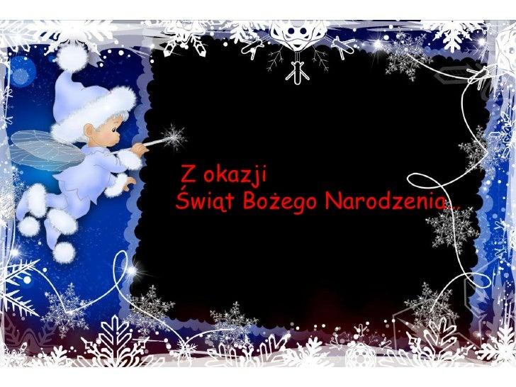ZZ okazji<br />Świąt Bożego Narodzenia…<br />
