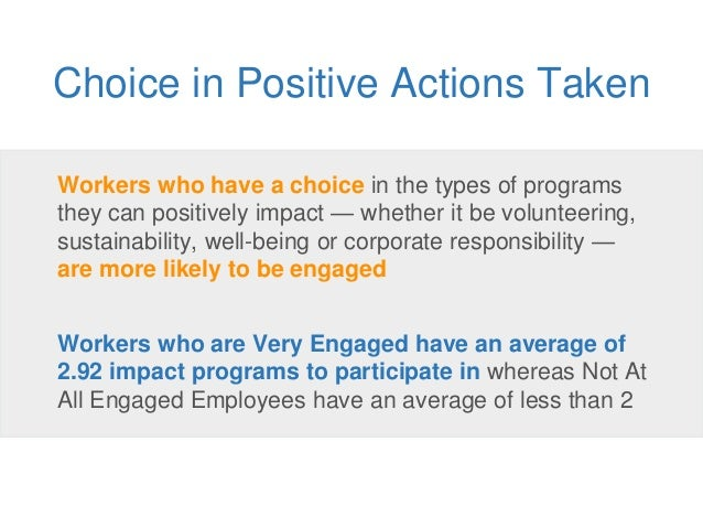 Workers who have a choice in the types of programs they can positively impact — whether it be volunteering, sustainability...