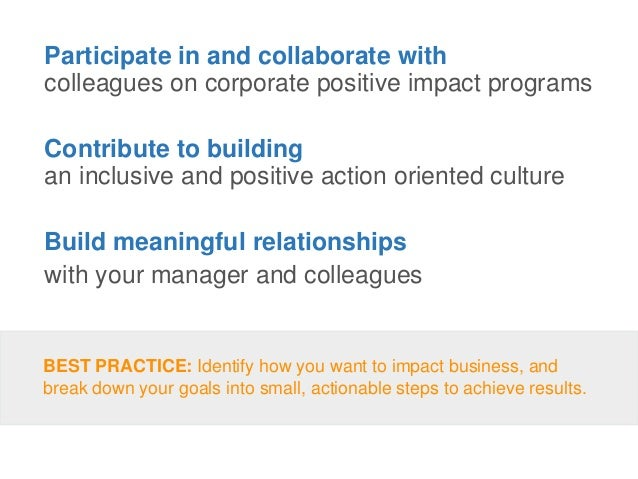 Participate in and collaborate with colleagues on corporate positive impact programs Contribute to building an inclusive a...