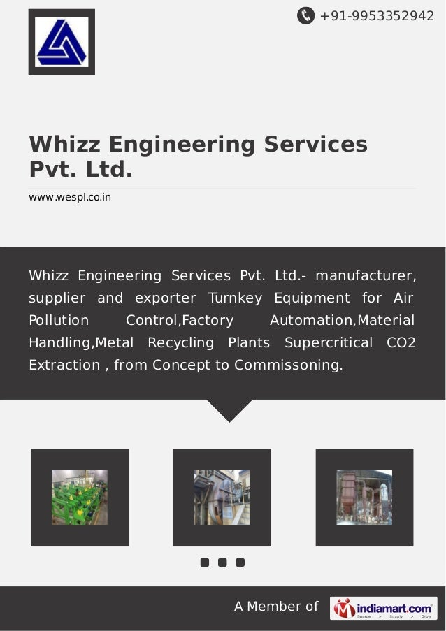 +91-9953352942  Whizz Engineering Services  Pvt. Ltd.  www.wespl.co.in  Whizz Engineering Services Pvt. Ltd.- manufacturer...