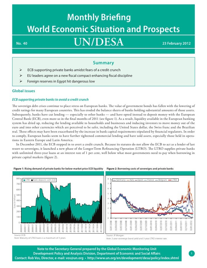 Monthly Briefing                                          World Economic Situation and Prospects                    No. 40...