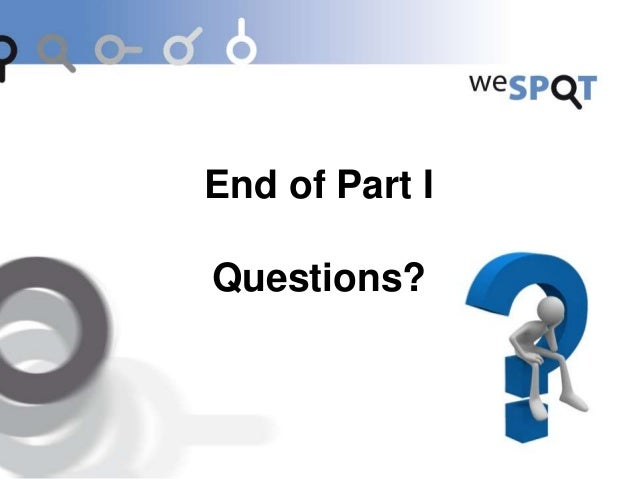 Part II Hands-on session: Try the weSPOT toolkit