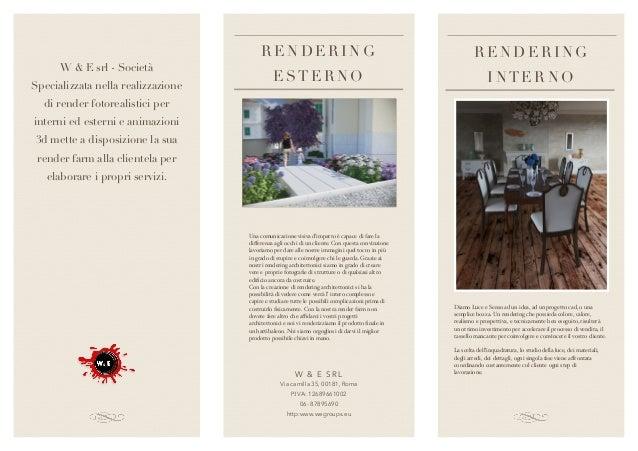 W & E srl - Società Specializzata nella realizzazione di render fotorealistici per interni ed esterni e animazioni 3d mett...