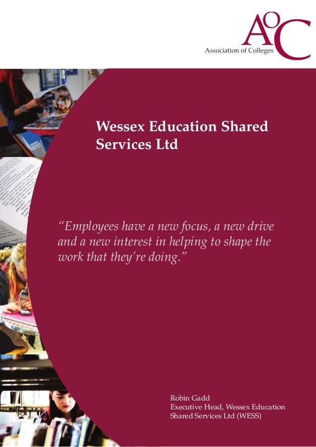 """Wessex Education Shared Services Ltd  """"Employees have a new focus, a new drive and a new interest in helping to shape the ..."""