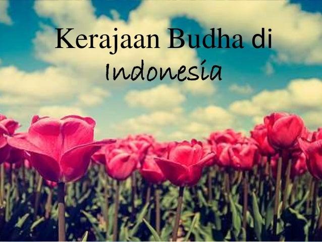 Kerajaan Budha di  Indonesia