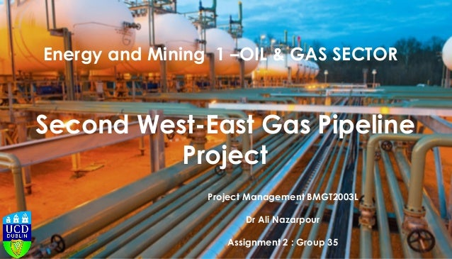 West east gas pipeline project ok