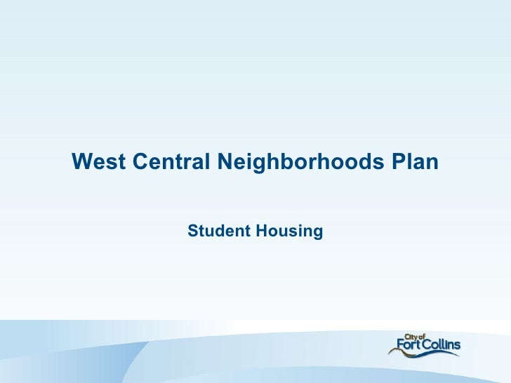 West Central Neighborhoods Plan             Student Housing1