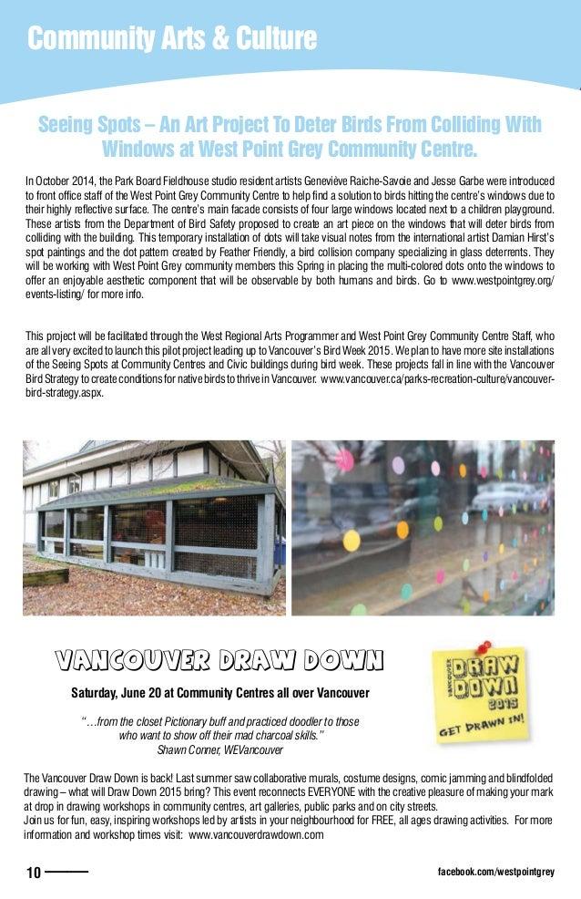 facebook.com/westpointgrey10 —— Community Arts & CultureCommunity Arts & Culture Vancouver Draw Down Saturday, June 20 at ...