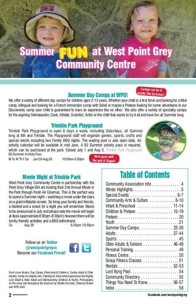 facebook.com/westpointgrey2 —— NW M Belm Langa NW M Belm Langa Header Front cover photos: Day Camps (Preschool & Children)...