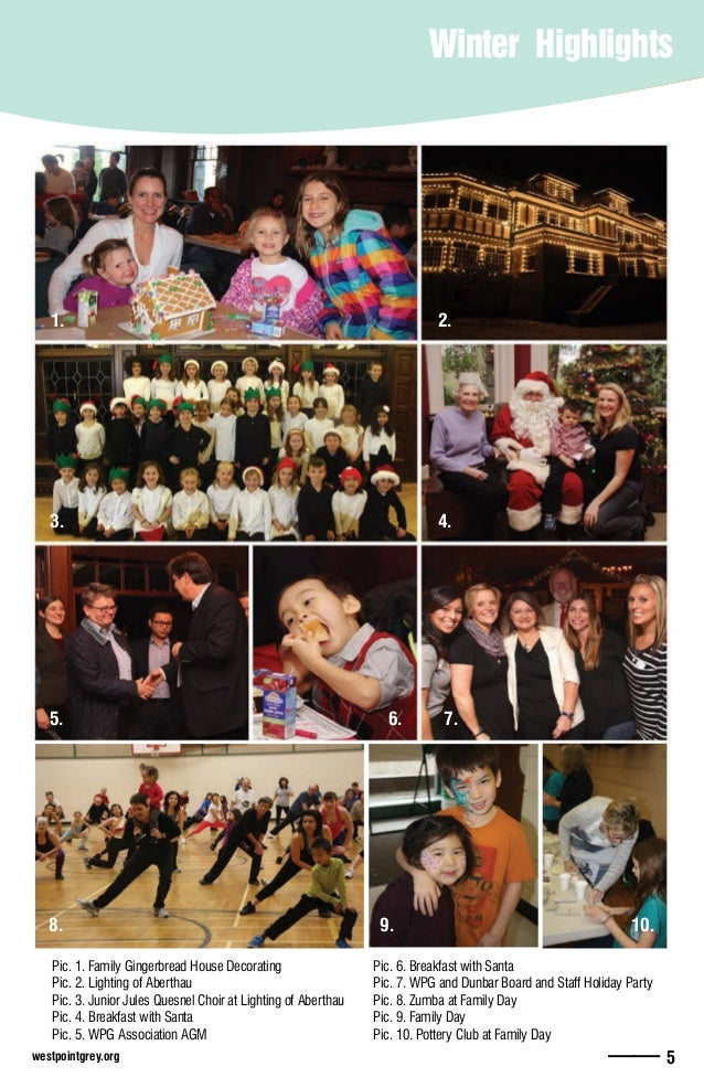 westpointgrey.org —— 5 Winter Highlights Pic. 1. Family Gingerbread House Decorating Pic. 2. Lighting of Aberthau Pic. 3. ...