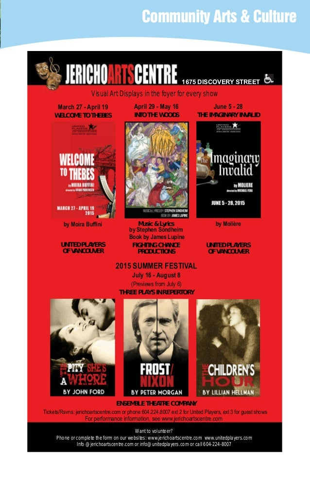 Community Arts & Culture 1675 DISCOVERY STREET Tickets/Rsvns: jerichoartscentre.com or phone 604.224.8007 ext 2 for United...
