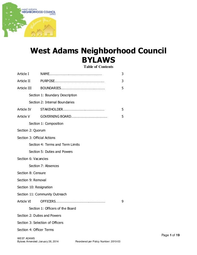 Page 1 of 19 WEST ADAMS Bylaws Amended: January 26, 2014 Reordered per Policy Number: 2010-03 West Adams Neighborhood Coun...