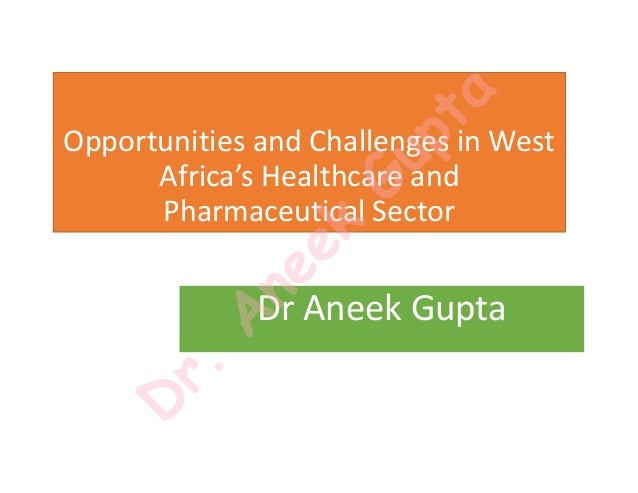 West Africa Ghana Nigeria Specific Pharmaceutical Industry