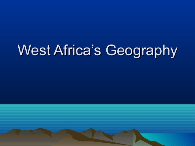 West Africa's Geography