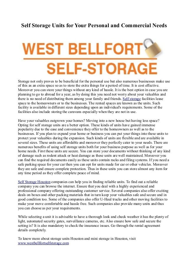 Self Storage Units for Your Personal and Commercial NeedsStorage not only proves to be beneficial for the personal use but...