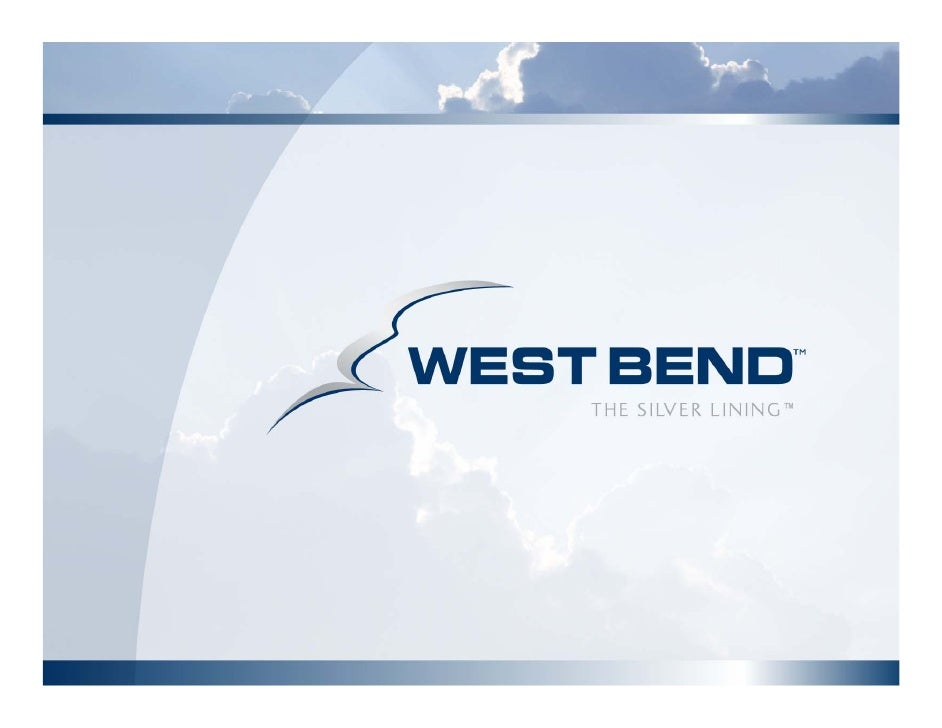 West Bend's Home and Highway Policy