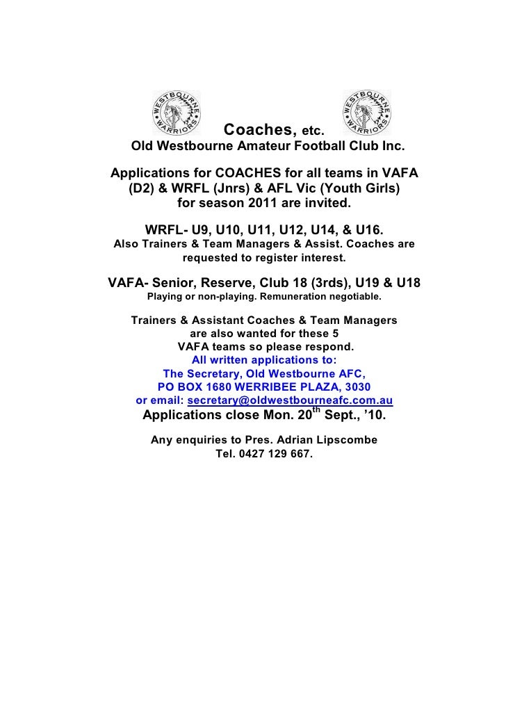 Coaches, etc.    Old Westbourne Amateur Football Club Inc.  Applications for COACHES for all teams in VAFA   (D2) & WRFL (...