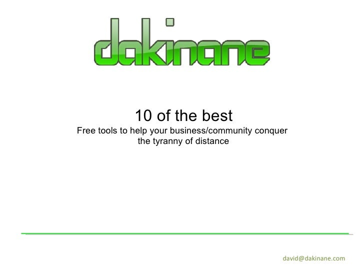 [email_address] 10 of the best Free tools to help your business/community conquer  the tyranny of distance