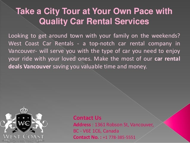 Take A City Tour At Your Own Pace With Quality Car Rental Services