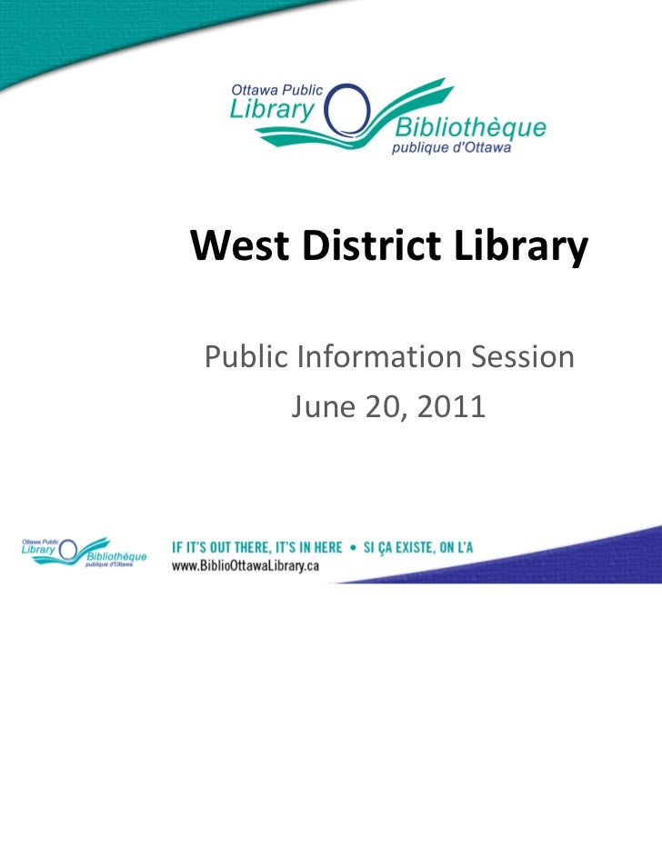 West District LibraryPublic Information Session       June 20, 2011                             1