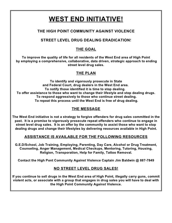 WEST END INITIATIVE!                 THE HIGH POINT COMMUNITY AGAINST VIOLENCE                    STREET LEVEL DRUG DEALIN...