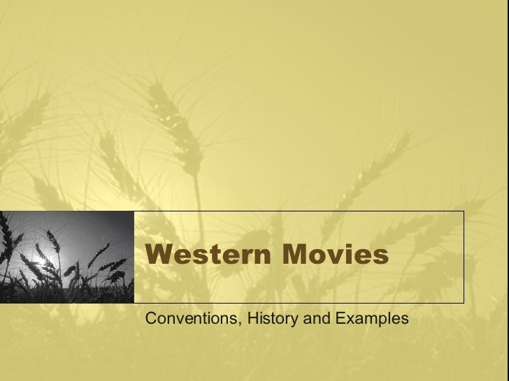 Western Movies Conventions, History and Examples