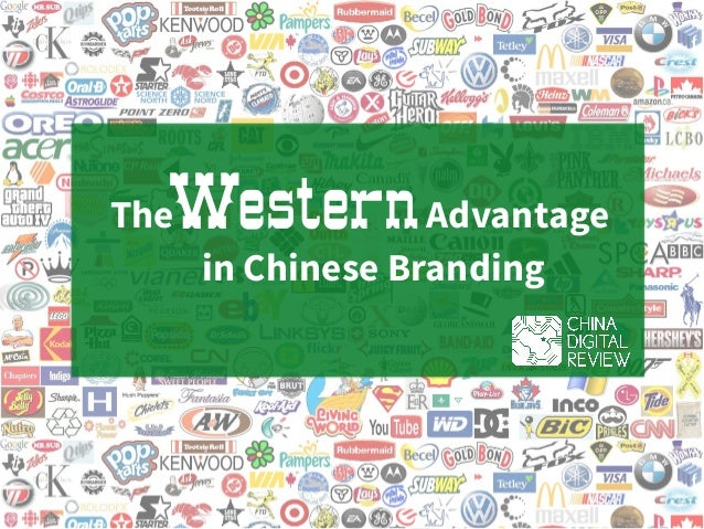 The AdvantageWestern in Chinese Branding