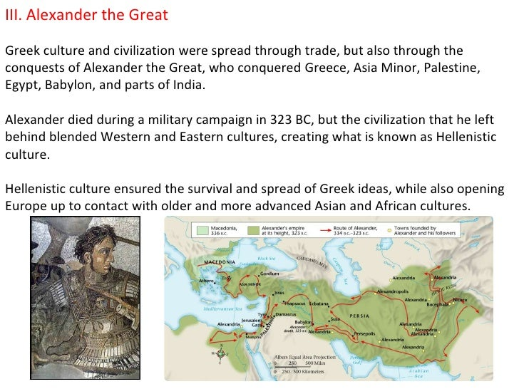 greek contributions western civilization Alexander the great's contributions to the  alexander the great's death brought about a new era in western civilization  the greek language was.