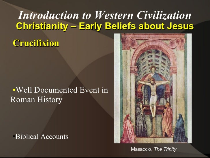 """a history of early christianity in western civilization Drive thru history® – """"ancient: christianity and the birth of western civilization"""" rated 500 out of 5 based on 1 customer rating ( 1 customer review)."""