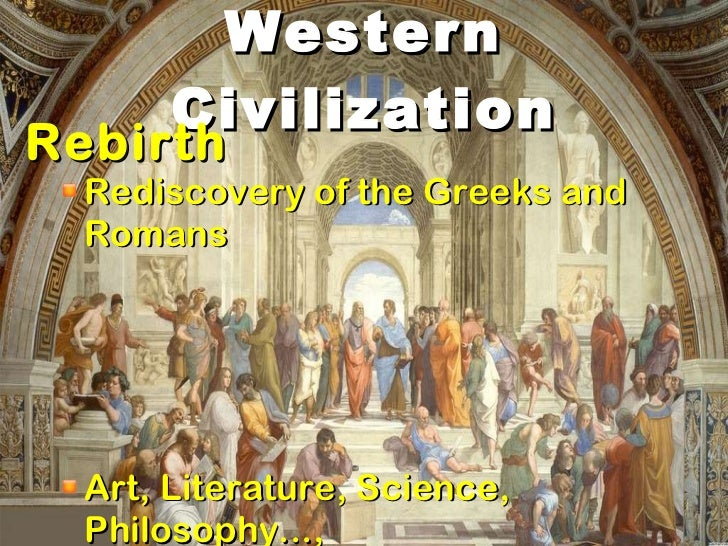 western civilization reformation Renaissance humanism shaped western civilisation in a number of ways: the use of ancient knowledge, a new focus on an active life and reimagining of what it meant to be human, a focus on the individual, and the protestant reformation.
