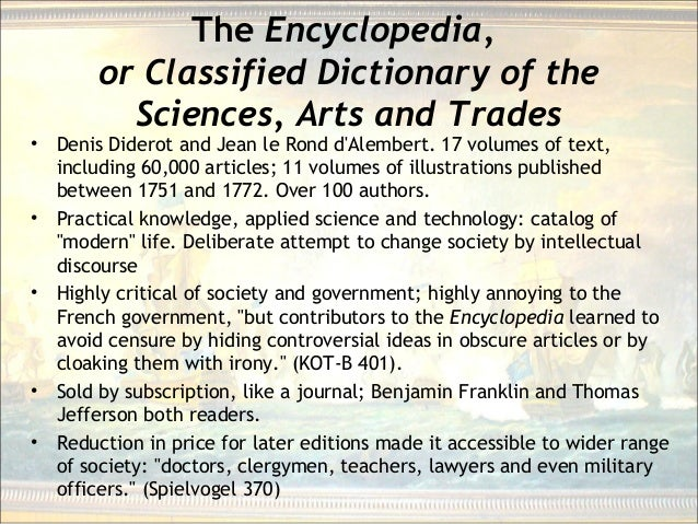 The Encyclopedia, or Classified Dictionary of the Sciences, Arts and Trades • Denis Diderot and Jean le Rond d'Alembert. 1...