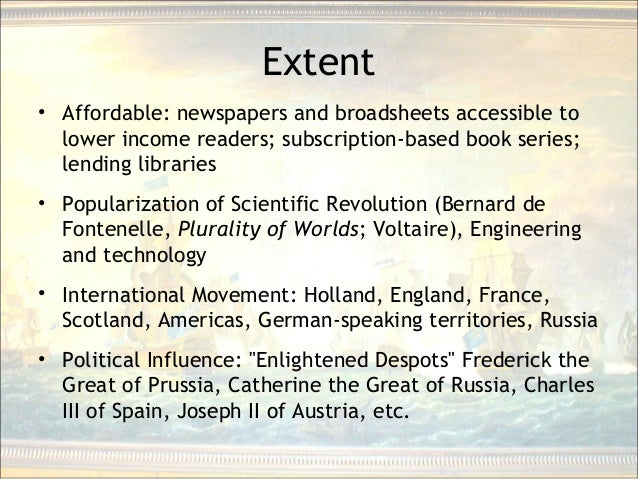 Extent • Affordable: newspapers and broadsheets accessible to lower income readers; subscription-based book series; lendin...