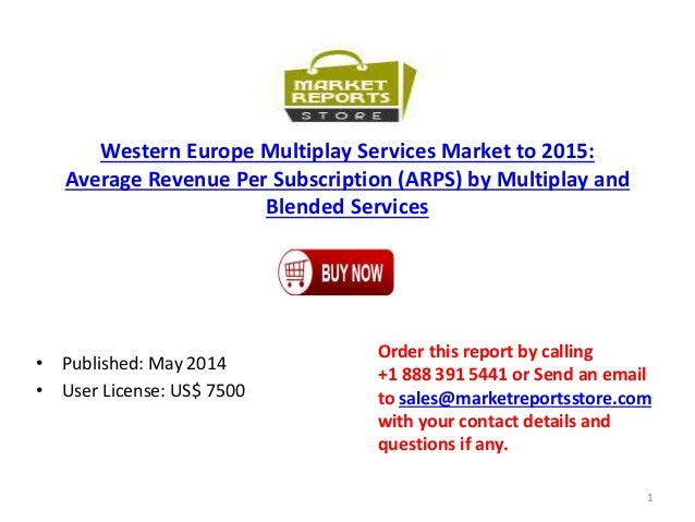 Western Europe Multiplay Services Market to 2015: Average Revenue Per Subscription (ARPS) by Multiplay and Blended Service...