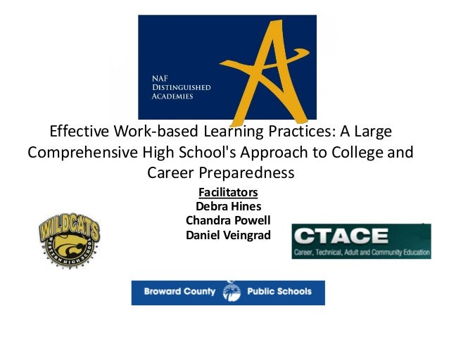 Effective Work-based Learning Practices: A Large Comprehensive High School's Approach to College and Career Preparedness F...