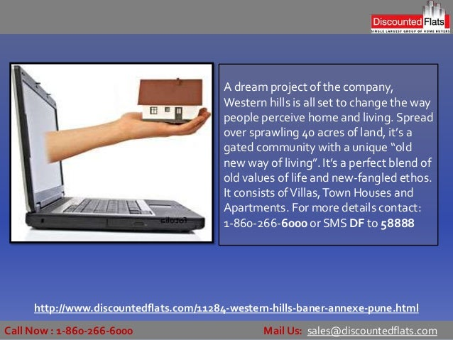 Call Now : 1-860-266-6000 Mail Us: sales@discountedflats.com http://www.discountedflats.com/11284-western-hills-baner-anne...
