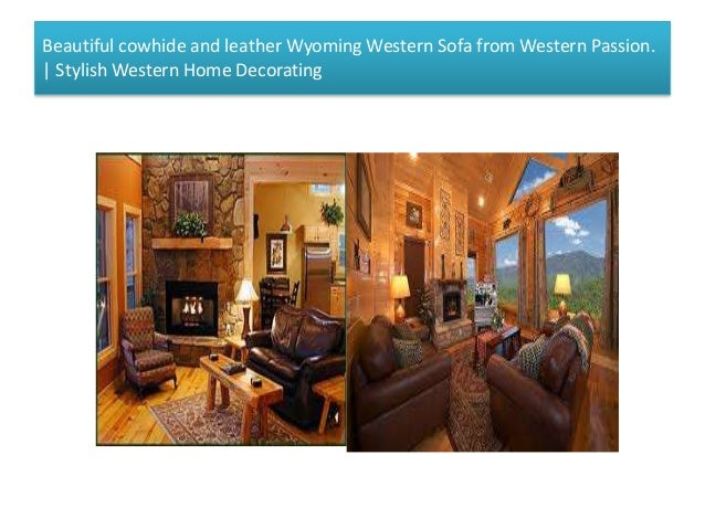 Stylish Western Home Decorating 3