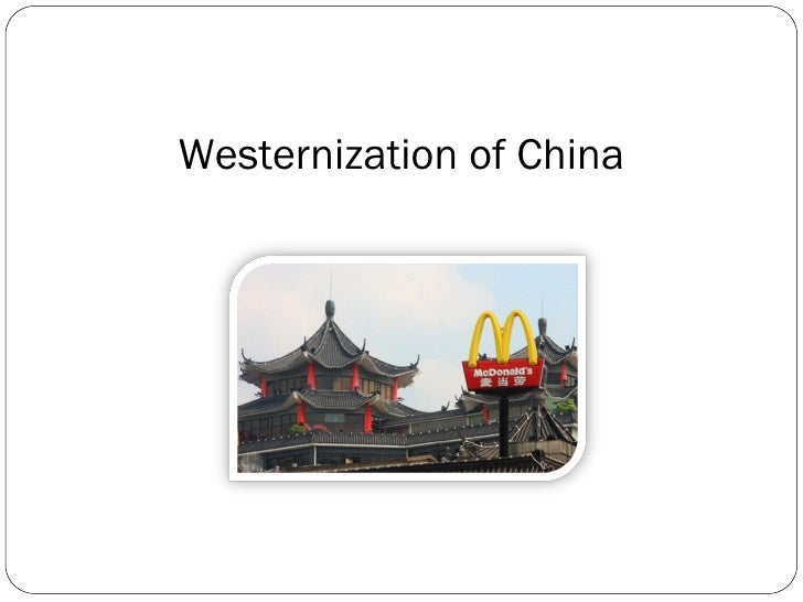 Westernization of China